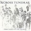 Dark Songs of the Prairie