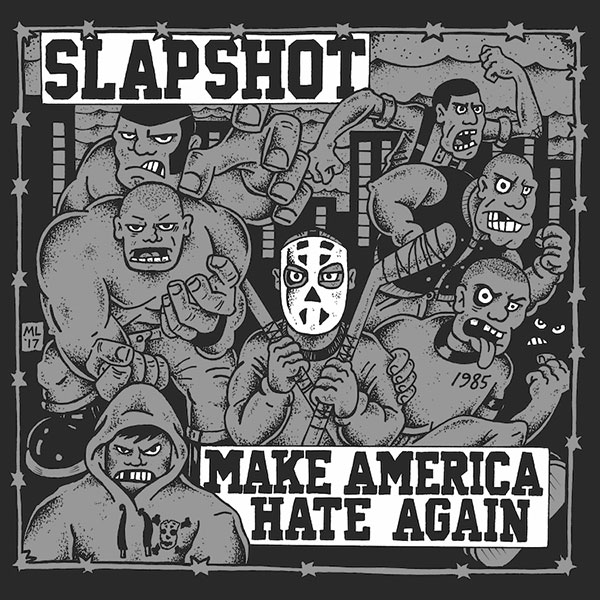Slapshot Make America Hate Again cover