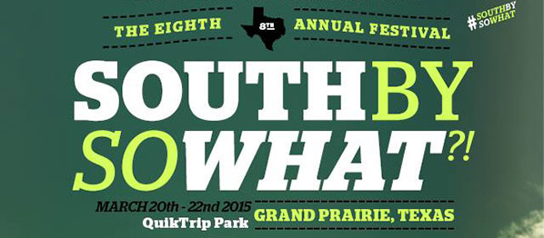 South By So What?! adds to lineup